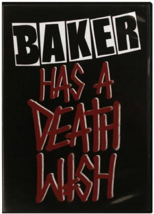 Baker Has A Deathwish